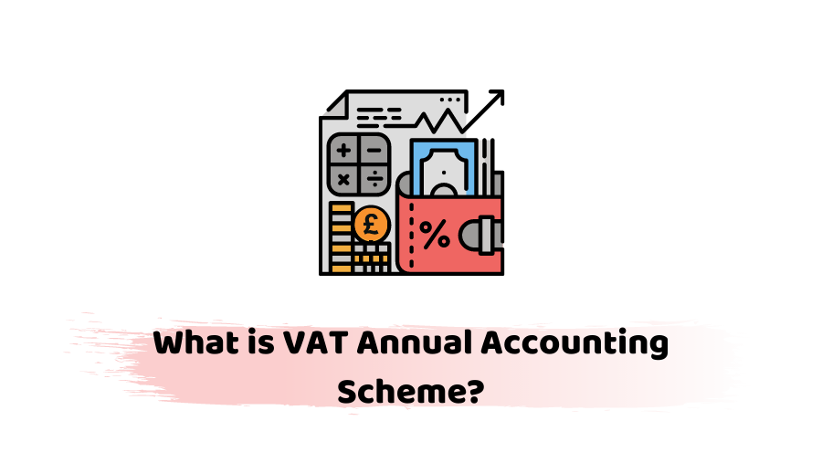 VAT Annual Accounting Scheme