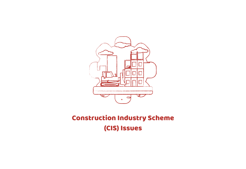 Construction Industry Scheme (CIS) Issues