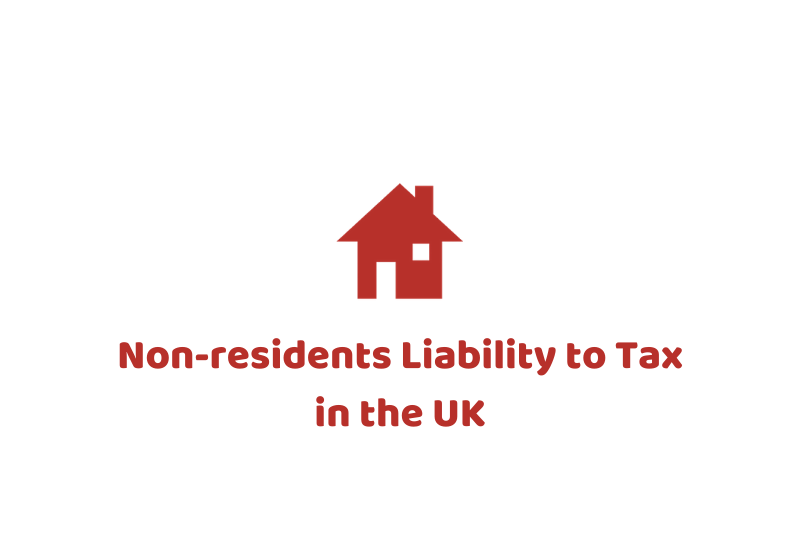Non-residents liability to tax in the UK