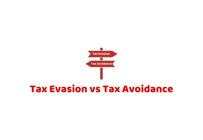 Tax Evasion and Tax Avoidance
