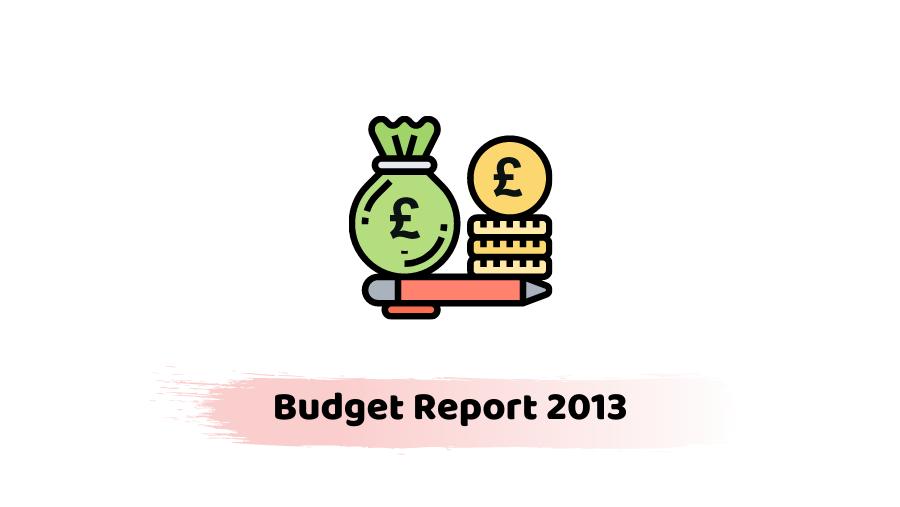 Budget Report 2013