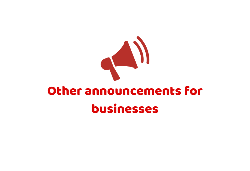 Other announcements for businesses