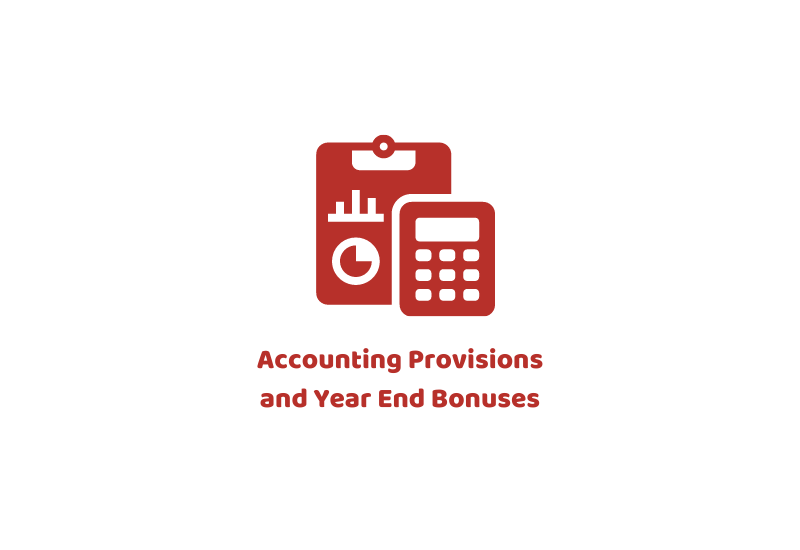 Accounting Provisions and Year End Bonuses