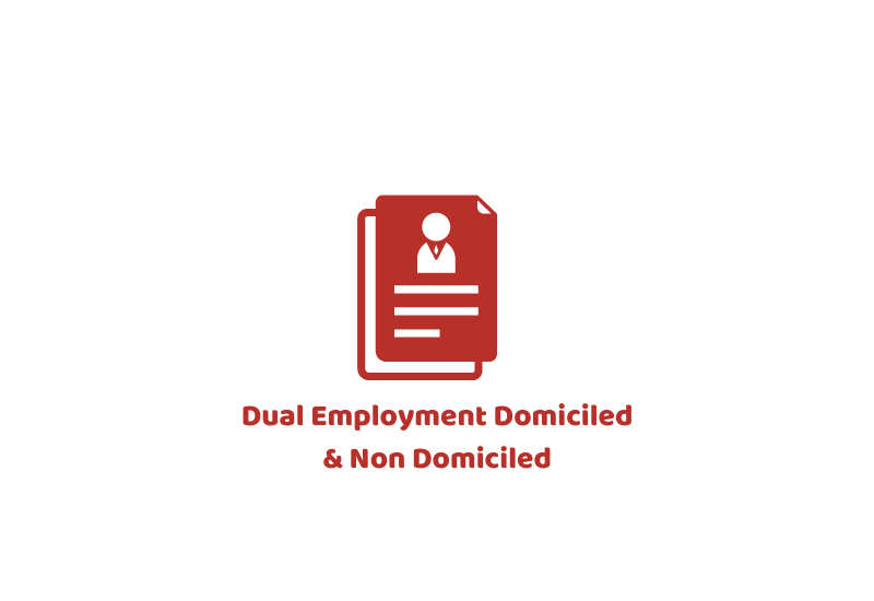 Dual Employment Domiciled & Non Domiciled