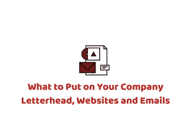 What to Put on Your Company Letterhead, Websites and Emails