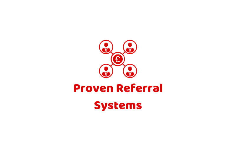 Proven Referral Systems