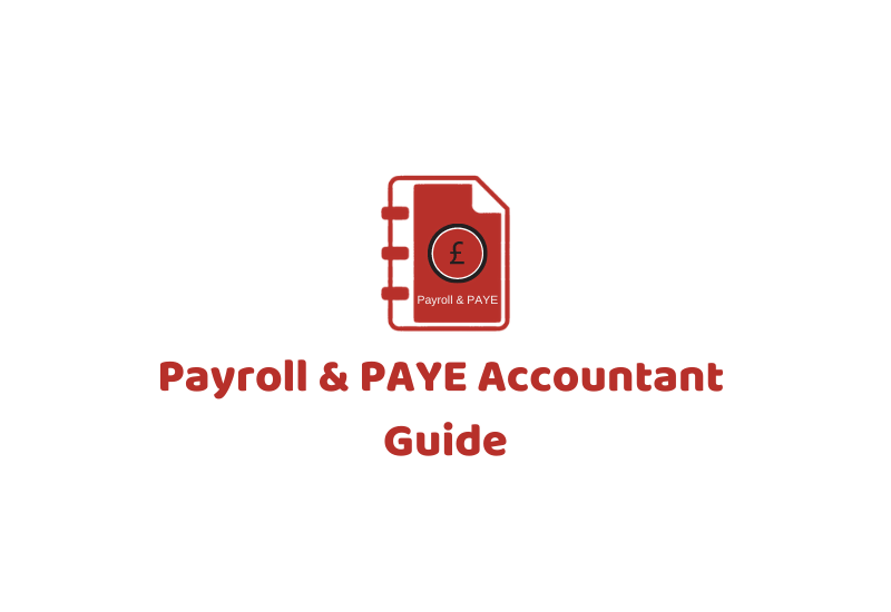 Payroll & PAYE Accountant & Guide
