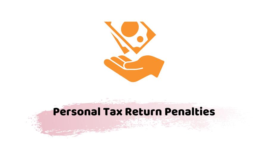 Personal Tax Return Penalties
