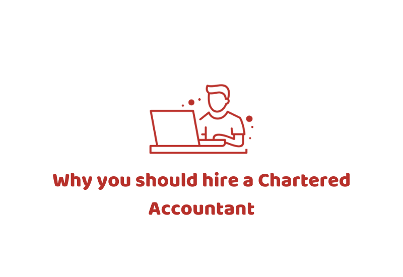 Why you should hire a Chartered Accountant
