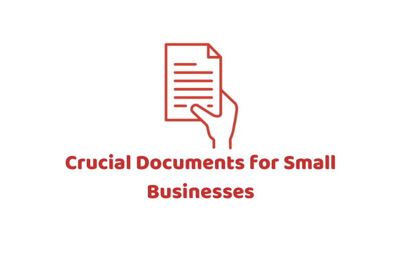 Crucial Documents for Small Businesses