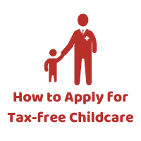 How to Apply for Tax-free Childcare
