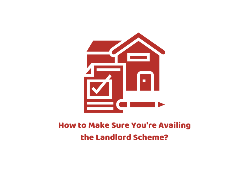 How to Make Sure You're Availing the Landlord Scheme