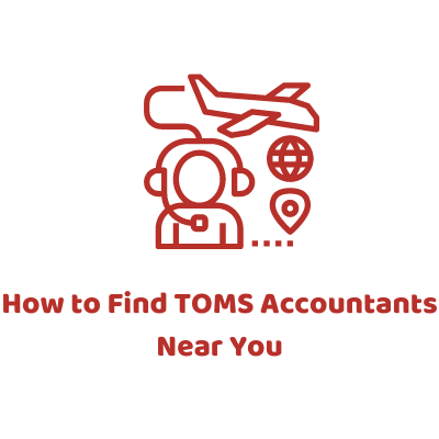How to Find TOMS Accountants Near You