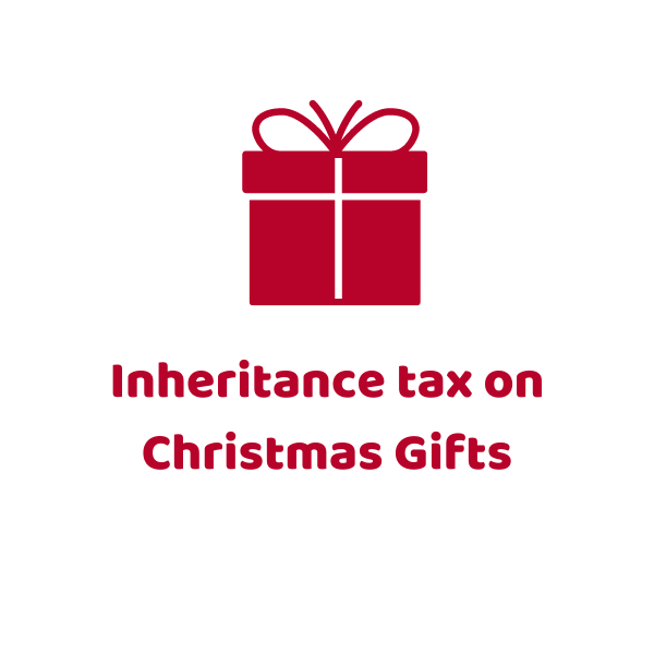 Inheritance tax on Christmas Gifts