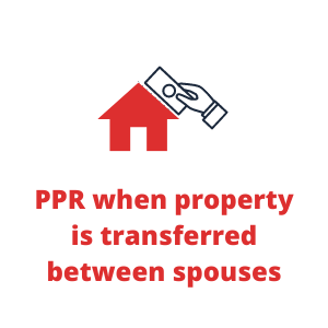 PPR when property is transferred between spouses