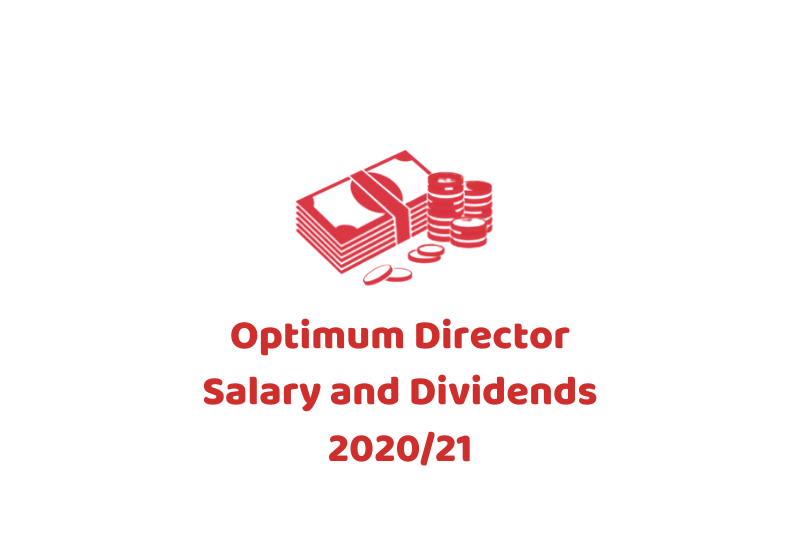 Optimum Director Salary and Dividends 2020_21