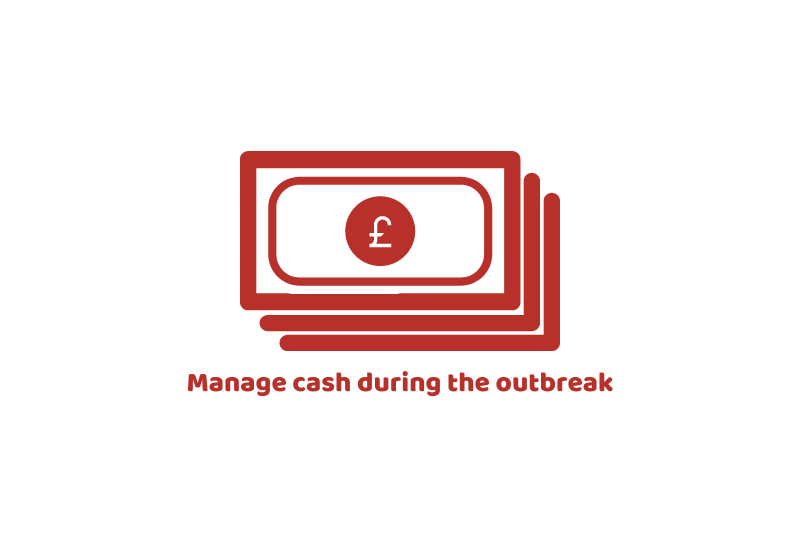 Manage cash during the outbreak