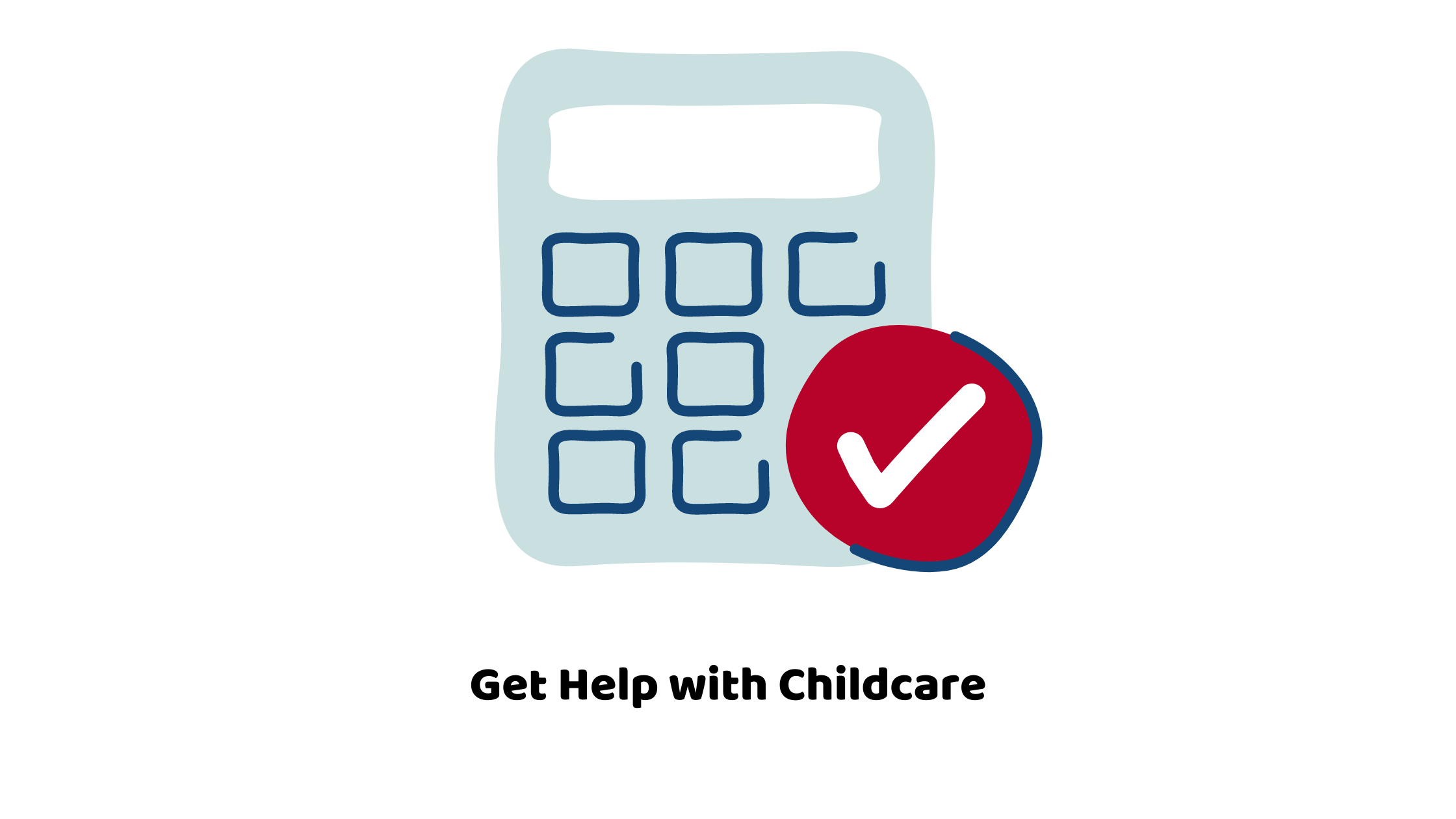 Get Help with Childcare