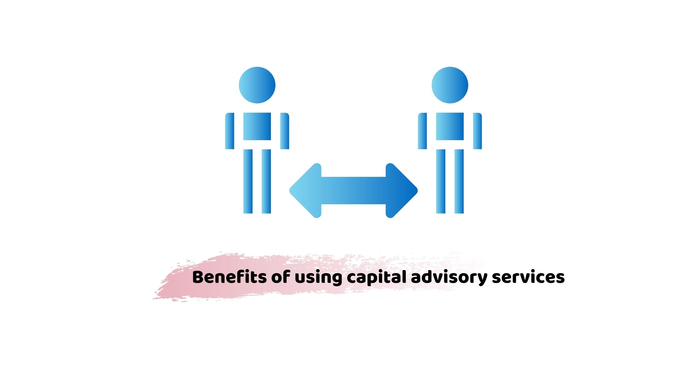 capital advisory services