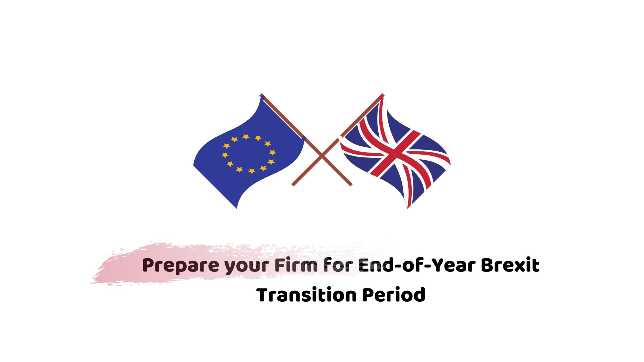 End of Year Brexit Transitioning Period