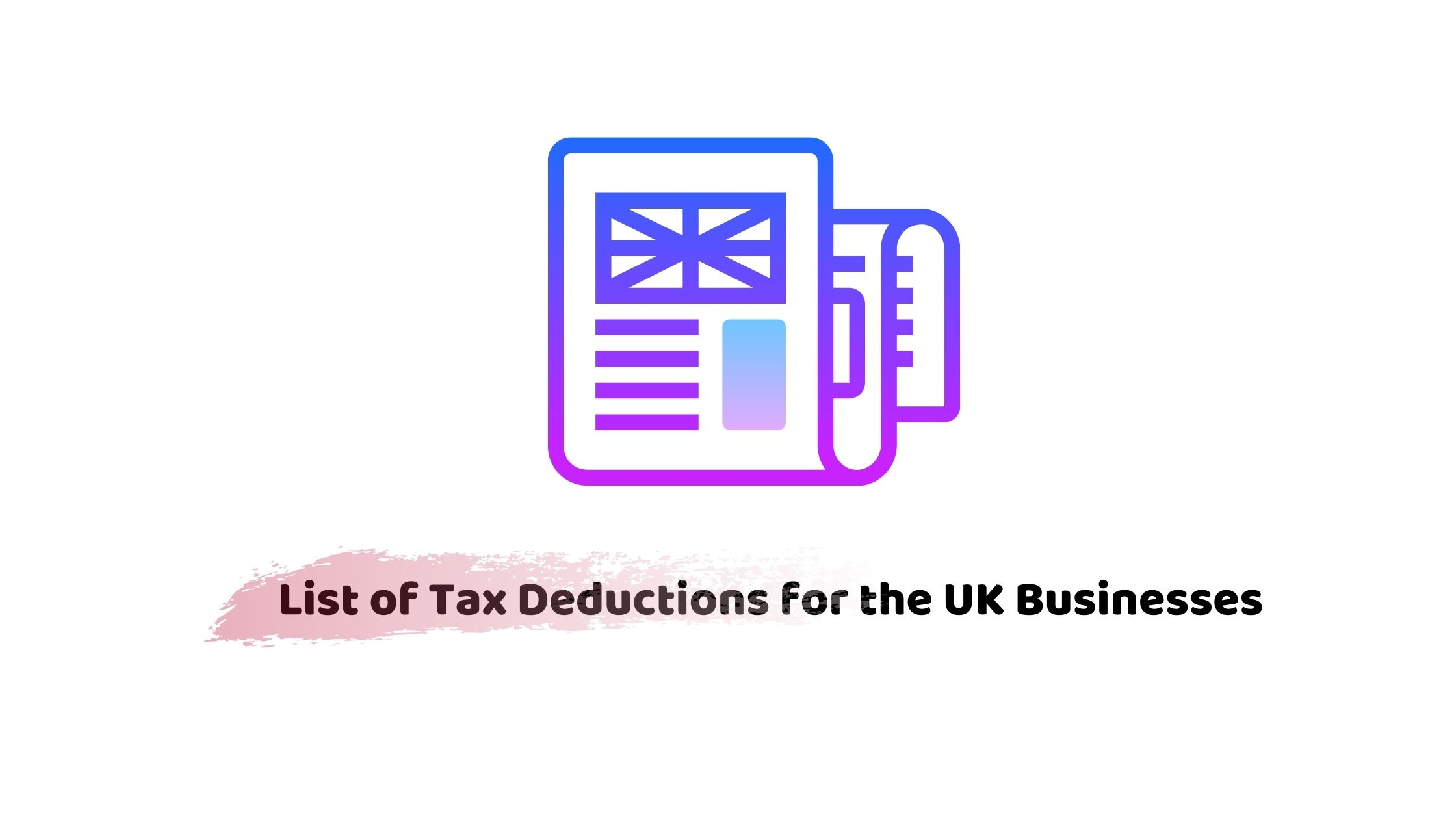 Tax Deductions for the UK Business