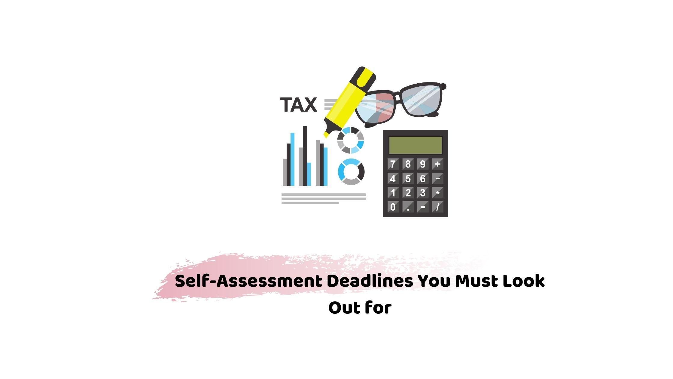 self-assessment deadlines
