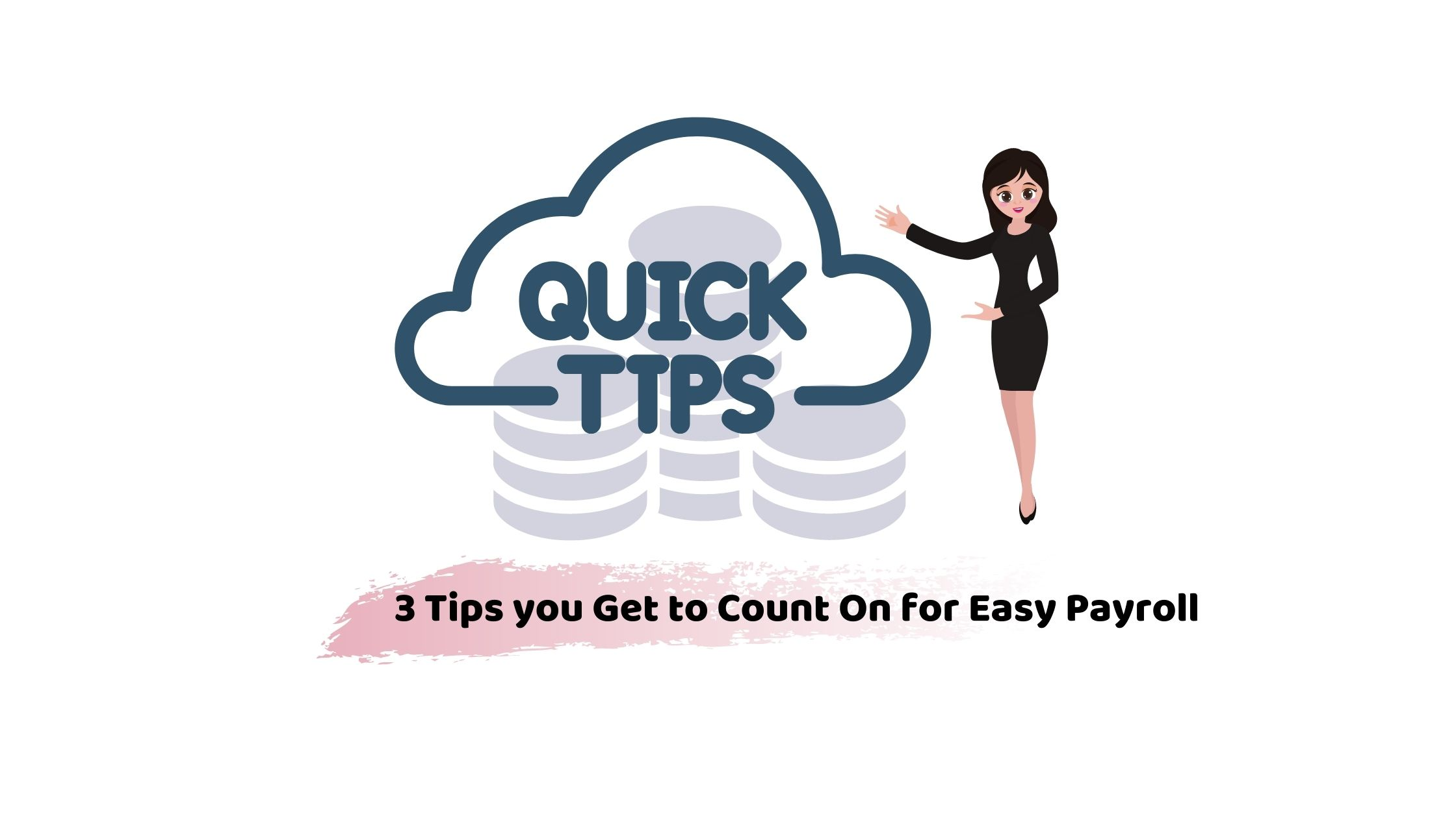 3 Things your Must Know for Easy Payroll