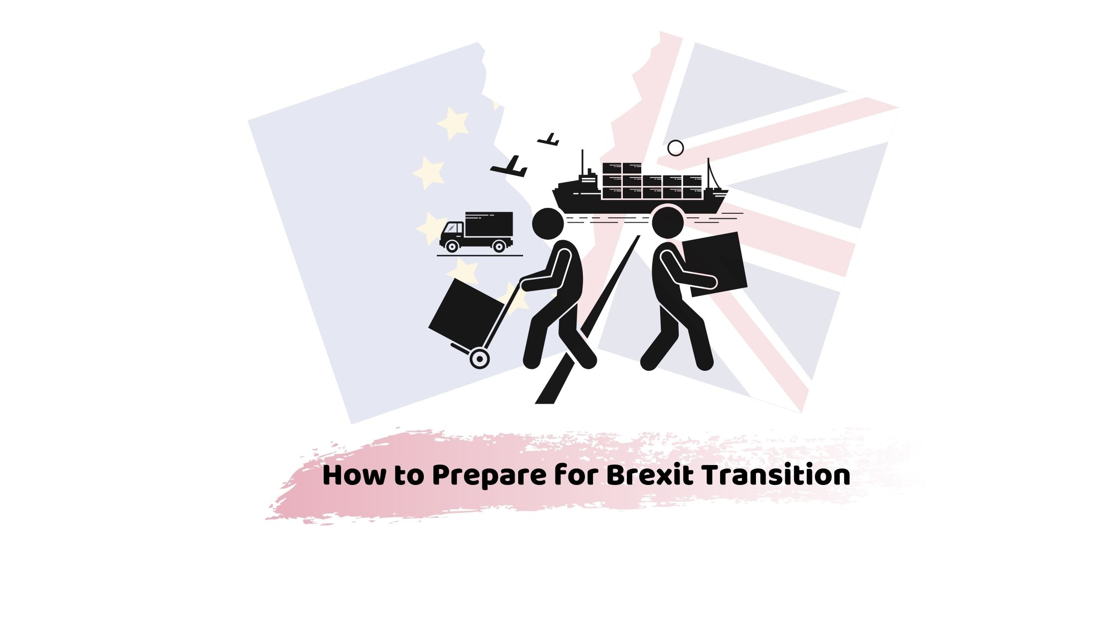 how to prepare for Brexit transition