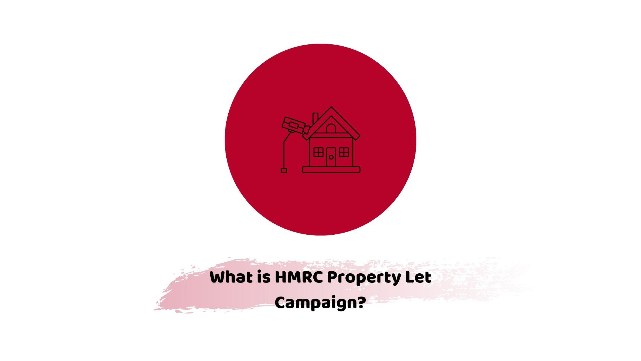 HMRC property let campaign