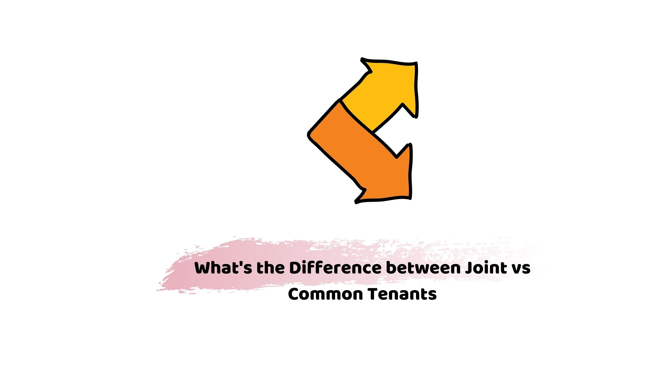 joint tenants vs tenants in common
