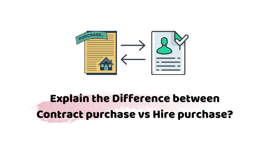 contract purchase vs hire purchase