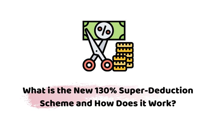 Super Deduction Scheme