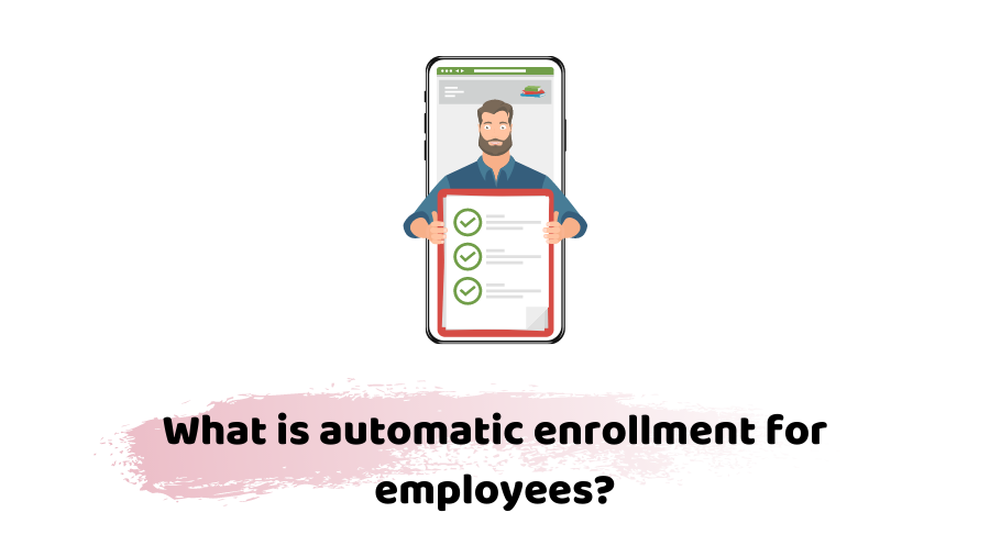 automatic enrolment for employees