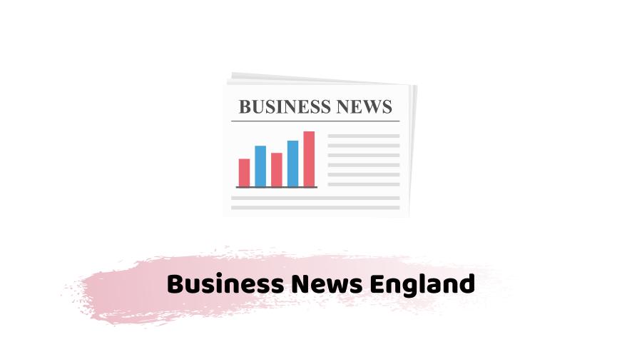 business news england