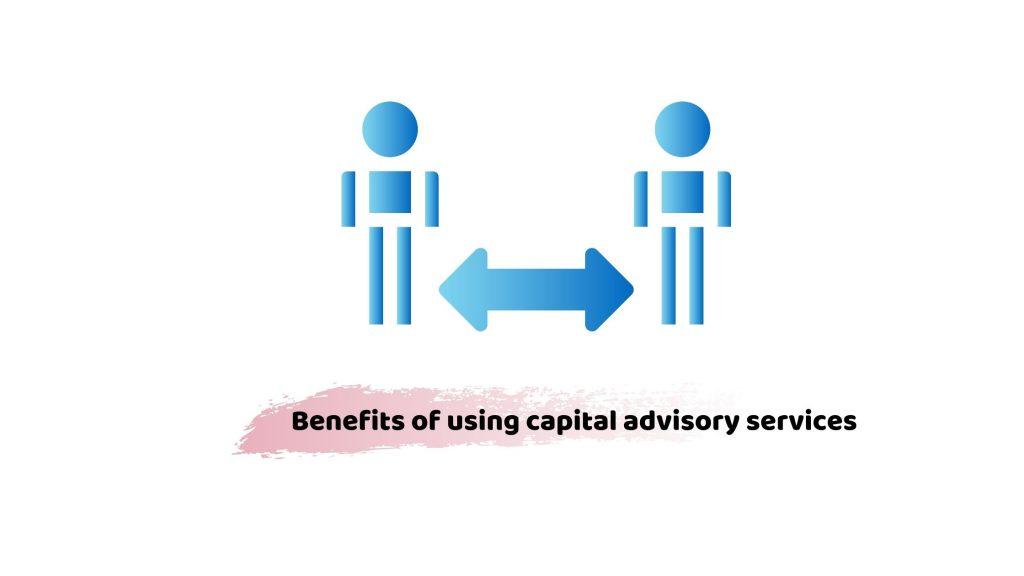 Capital advisory services
