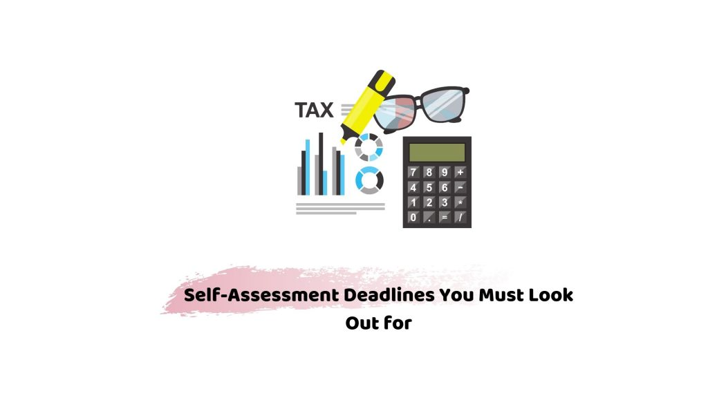 self assessment deadlines