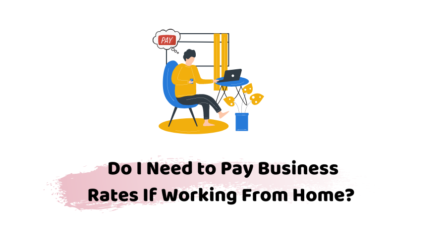 business rates if working from home