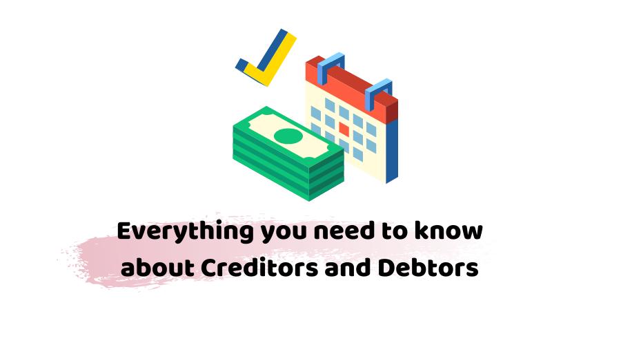 creditors and debtors