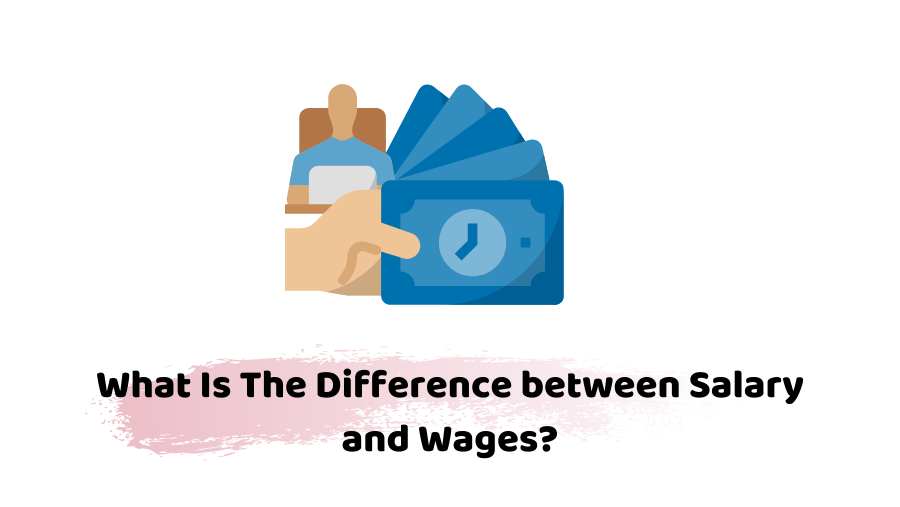 difference between salary and wages
