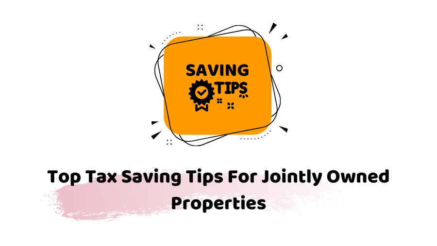 tax saving tips for jointly owned properties