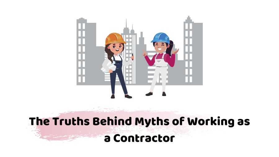 myths of working as a contractor