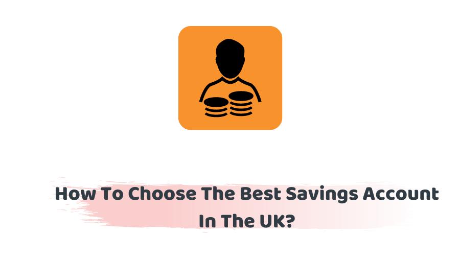 Best Savings Account UK