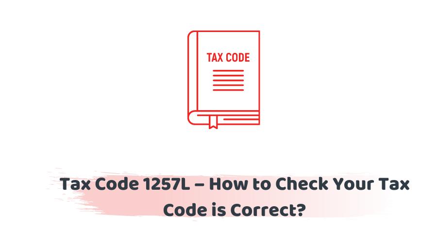 Tax Code 1257L