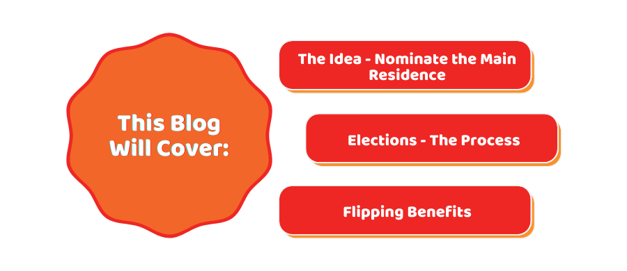 How to Nominate the Main Residence