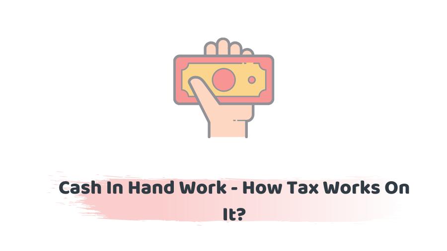 Cash In Hand Work