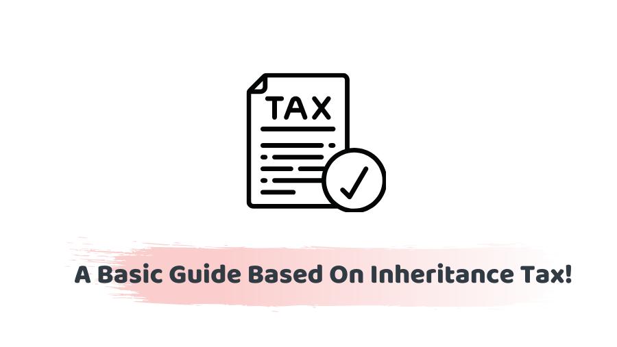What is Inheritance Tax