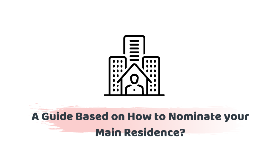 nominate the main residence