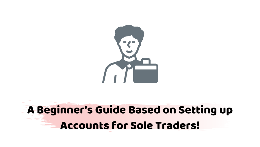 Accounts for Sole Traders